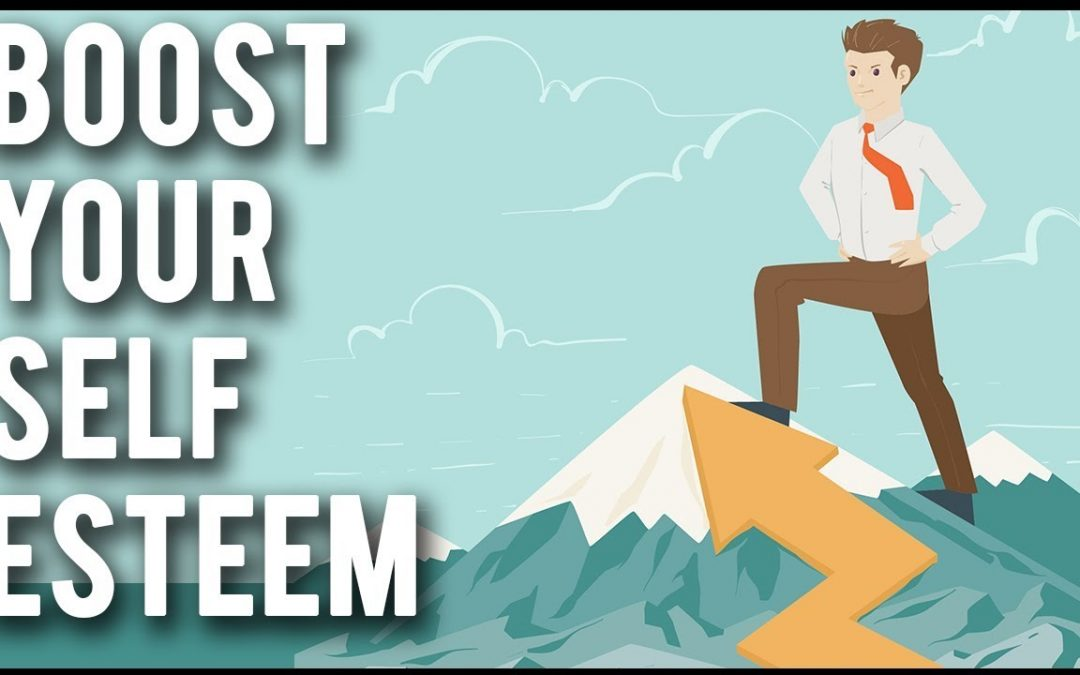 Five Things To Improve Your Self-Esteem
