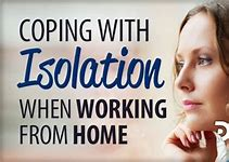 Overcoming isolation when Working from Home.